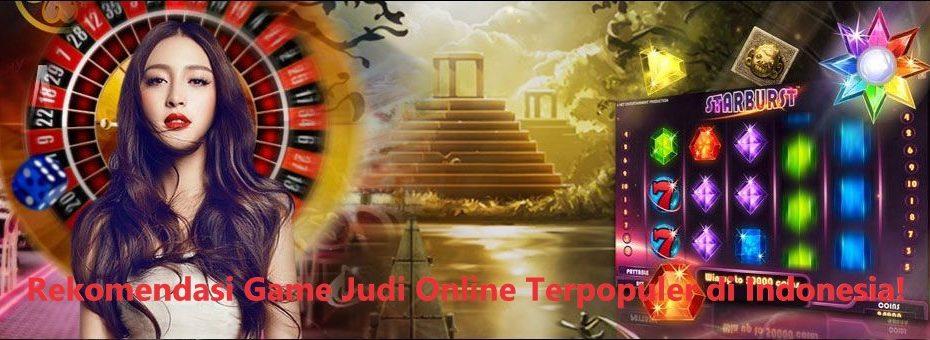 Rekomendasi Game Judi Online Terpopuler di Indonesia